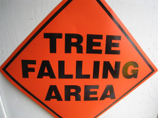 Tree Falling Area Orange Sign, 2424-TFA