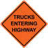 """48"""" x 48"""" Mesh Safety Signs Trucks Entering Highway Sign"""