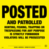 Posted and Patrolled Posted Signs - Yellow Plastic (116APYP)