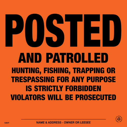 Posted and Patrolled Posted Signs - Orange Aluminum (116APOA)