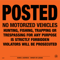 Posted No Motorized Vehicle Posted Signs - Orange Aluminum