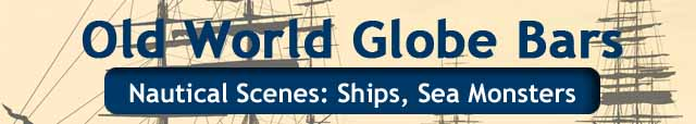 old-world-globe-bars-640-x114-nautical-scenes-ships-sea-monsters.jpg