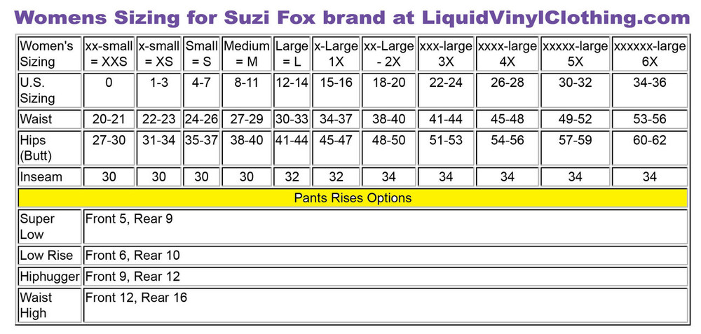 Standard sizing chart. For custom sizing, go to http://liquidvinylclothing.com/menscustompants