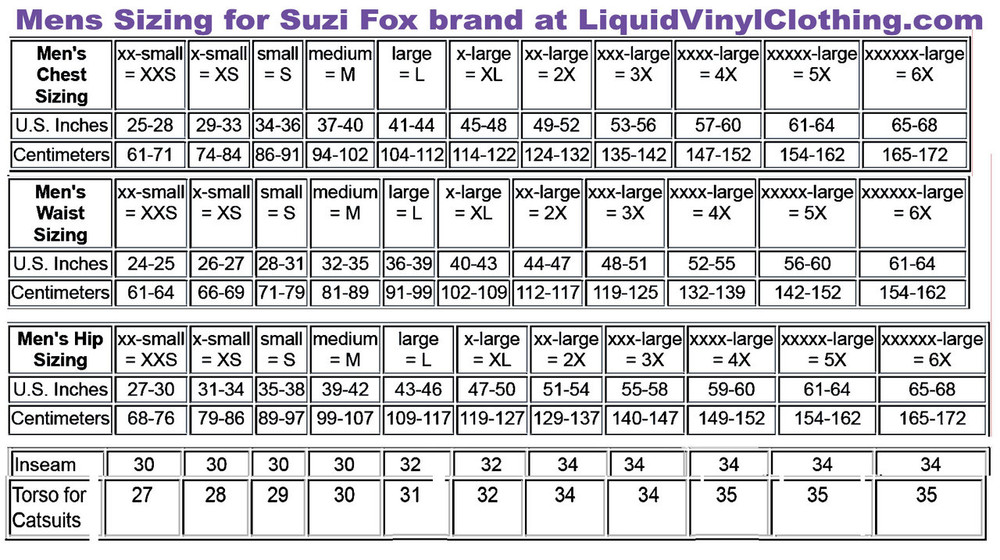 Mens Standard Catsuit Sizing Chart For custom sizing and other options, go to http://www.LiquidVinylClothing.com/CatsuitMensCustom