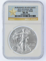 2015 W Burnished MS70 Silver Eagle First Day of Issue West Point Star Label