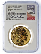 2013 W Reverse Proof $50 Gold Buffalo PF70 NGC Chicago ANA Releases Mike Castle signed label