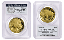 2018-W $50 Proof Gold Buffalo PR70 PCGS FDOI T. Cleveland Veteran label *Pop 10*