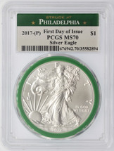 2017-(P) Silver Eagle MS70 PCGS FDOI Struck at Philadelphia green gasket