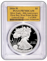 2016-W Proof ASE PR70DCAM 30th Ann First Day West Point Strike 1 of 2016
