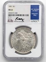 1885 Morgan Dollar MS63 NGC Ed Moy signed
