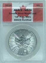"2016 $5 Silver Maple Leaf MS70 ANACS ""16"" Privy Mark"