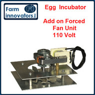Forced Air Fan Add on Kit for Chicken Egg Incubators