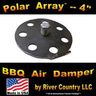 """Polar Array 4""--4"" BBQ Grill, Smoker or Pit Air Venting Damper Kit"