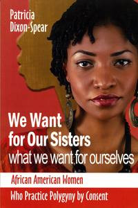 Front cover: We Want for Our Sisters What We Want for Ourselves