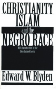Front cover: Christianity, Islam and the Negro Race