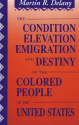 Front cover: The Condition, Elevation, Emigration, and Destiny of the Colored People of the United States