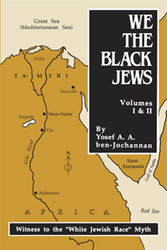 We the Black Jews - Yosef ben-Jochannan
