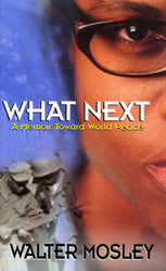 E-book: What Next: A Memoir Towards World Peace - Walter Mosley