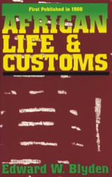 E-book: African Life and Customs - Edward W. Blyden