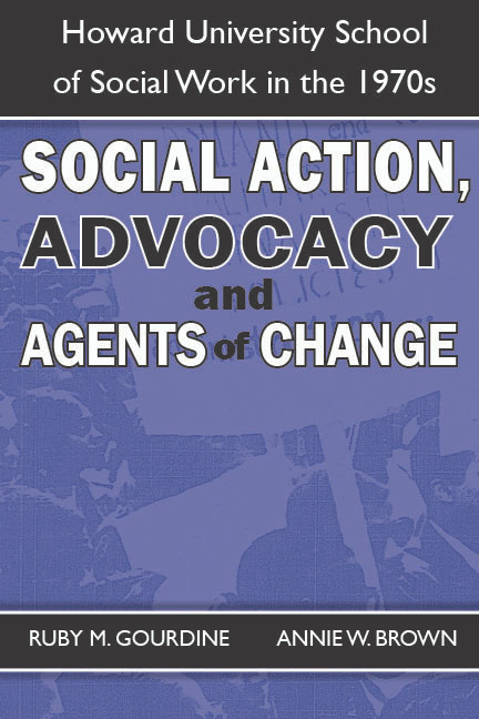 Front cover: Social Action, Advocacy and Agents of Change - Ruby Gourdine, Annie Brown