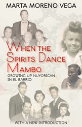 Front cover: When Spirits Dance Mambo