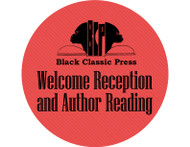 (1) Black Classic Press Welcome Reception and Author Reading
