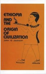 Half Price Ethiopia and the Origin of Civilization - John G. Jackson
