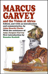 Half Price Marcus Garvey and the Vision of Africa-Ed. John H. Clarke