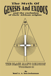 Half Price The Myth of Genesis and Exodus and the Exclusion of Their African Origins- Yosef ben-Jochannan
