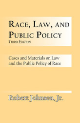 Half Price Race, Law and Public Policy - Robert Johnson, Jr.