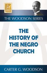 Half Price History of the Negro Church - Carter G. Woodson
