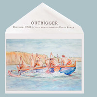 Outrigger greeting card by Dotty Reiman.  Card measures 5 x 7 inches.