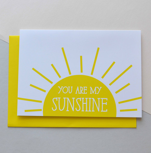 """You are my Sunshine 5x7"""" Greeting Card"""