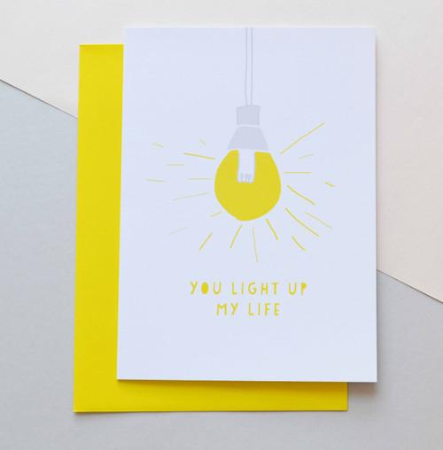 "You light up my life 5x7"" Greeting Card"