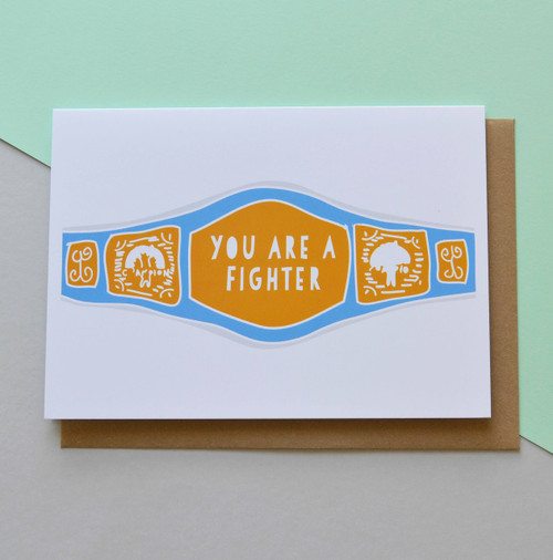 "You are a fighter 5x7"" Greeting Card"