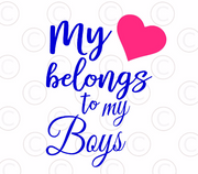 My Heart Belongs to My Boys Svg Cut File
