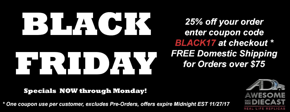 Black Friday Deals at Awesome Diecast