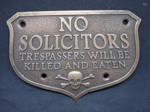 No Solicitors No Trespassers Will Be Killed and Eaten Western Plaque