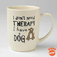 Petrageous I Don't Need Therapy Mug 24 oz.
