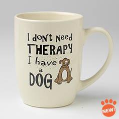 Petrageous I Don't Need Therapy Mug 24 oz.