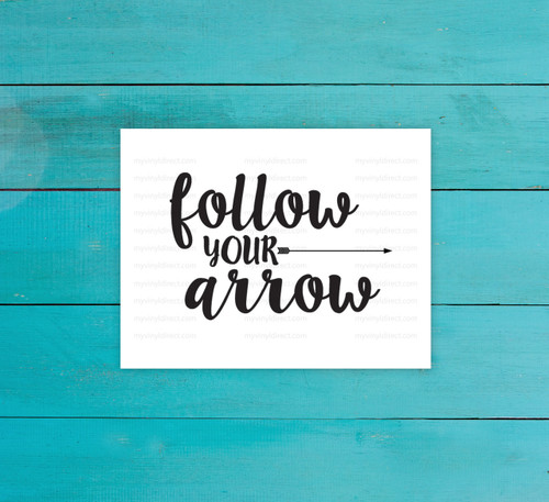 Follow Your Arrow Digital File