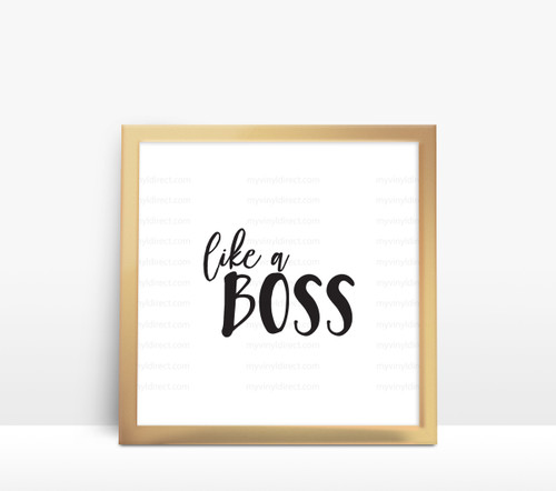 Like A Boss Digital File