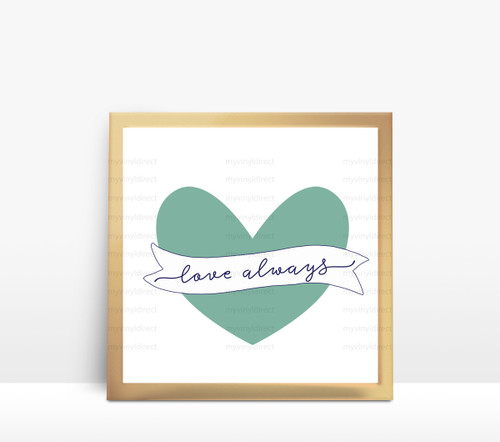 Love Always Digital File