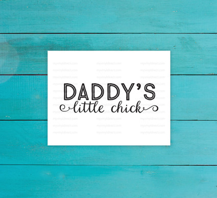 Daddy's Little Chick Digital File