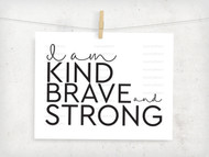 Kind Brave Strong Digital File