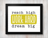 Work Hard Dream Big Digital File