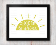 Choose To Shine Digital File