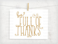 Full Of Thanks Digital File