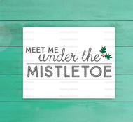 Meet Me Under The Mistletoe Digital File