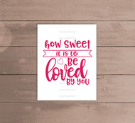 How Sweet It Is Digital File